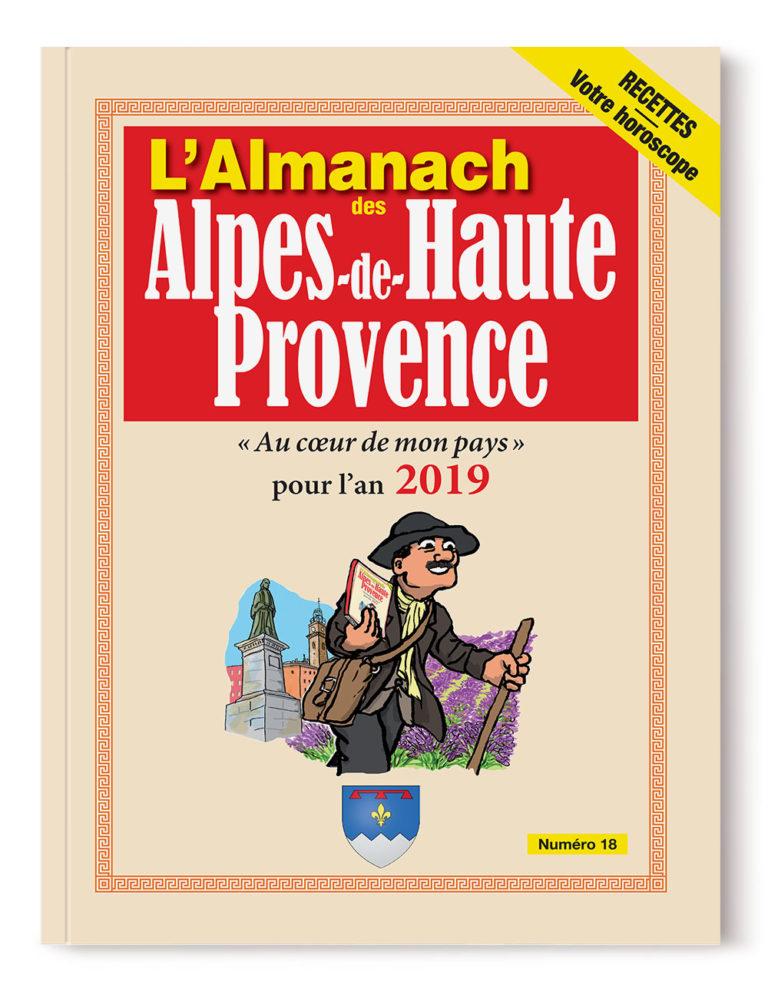 Almanach des Alpes de Haute Provence 2019 - numéro 18