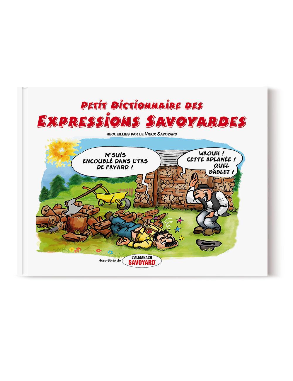 Dictionnaire des Expressions Savoyardes – Livre expression des Pays de Savoie