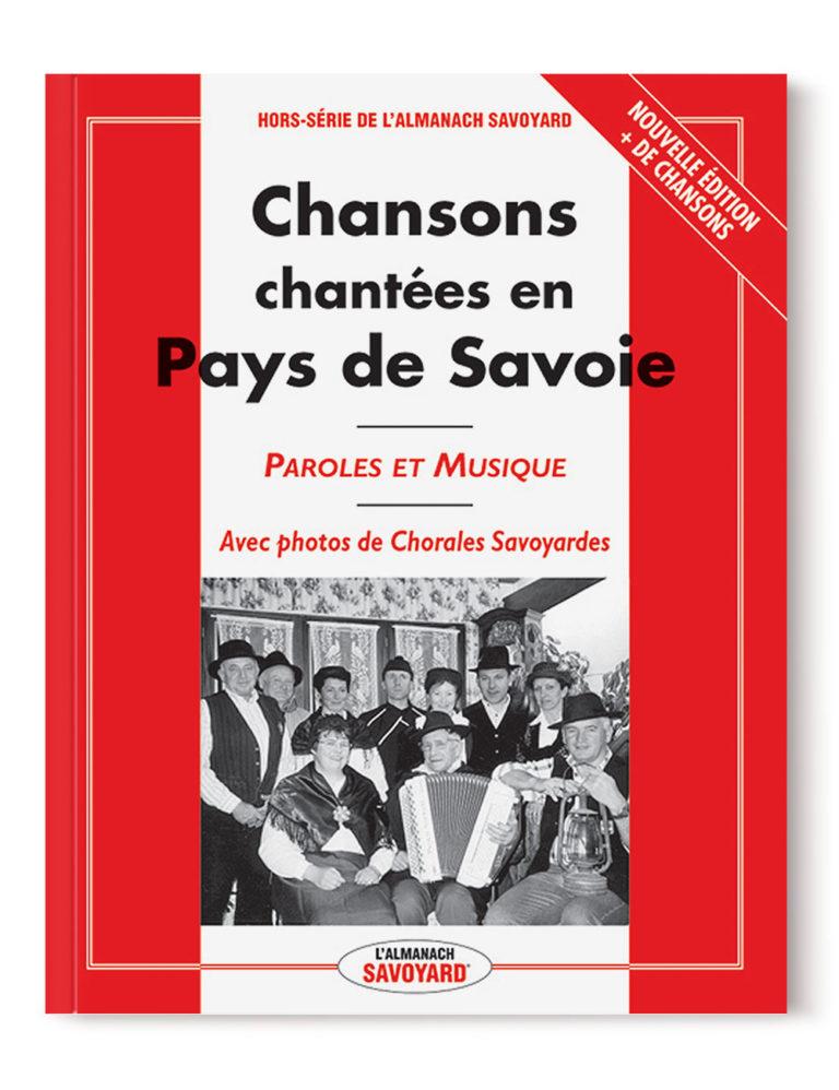 Livre des Chansons chantées en Pays de Savoie - Paroles et Musiques chanson savoyarde